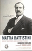 Mattia Battistini    (Jacques Chuilon)    (9780810861442)