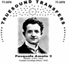 Pasquale Amato, Vol. II               (Truesound Transfers 3078)