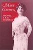 Mary Garden   (Michael Turnbull)   9781574670172