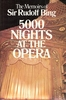 5000 Nights at the Opera   (BING)    ( 0-385-09259-8)
