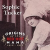 Sophie Tucker  -  Origins of the Red Hot Mama   (Archeophone 5010)