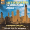 Nat Shilkret   -  Skyscrapers               (Naxos Jazz Legends 8.120644)