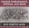 Wilbur Sweatman's Jazz Band (Archeophone 6004)