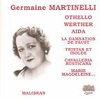 Germaine Martinelli  -  Song & Opera Recital     (Malibran 568)