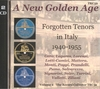 New Golden Age of Forgotten Tenors, Vol. II          (2-The Record Collector TRC 32)