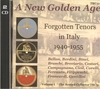 Golden Age of Forgotten Italian Tenors,  Vol. I          (2-The Record Collector 31)