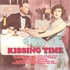 Kissing Time   (Dare, Grossmith, Henson)    (Palaeophonics 82)