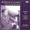 Alfred Cortot, The Late Recordings, Vol. I        (Appian APR 5571)