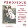 Veronique  (Messager)  (Boue, Moizan, Bourdin)   (Malibran 693)