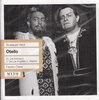 Otello  (1958 Performance)   (de los Angeles, del Monaco, Warren, Moscona, Elias)   (2-Myto 00141)