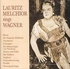 Lauritz Melchior  (as Tenor)       (2-Preiser 89242)