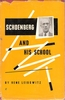 Schoenberg and His School    (Rene Leibowitz)