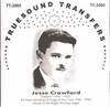Jesse Crawford     (Truesound Transfers 3004)