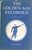 Golden Age Recorded  (Revised Edition)   (P. G. HURST)