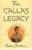 The Callas Legacy     (John Ardoin)              9780684193069