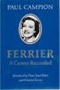 Ferrier  -  A Career Recorded    (Paul Campion)     9781856812405