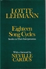 Eighteen Song Cycles     (Lotte Lehmann)      (0-304-93842-4)