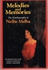 Nellie Melba  -  Melodies and Memories    (0-241-10410-6  )