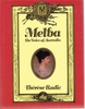 Melba, The Voice of Australia     (Therese  Radic)    (0-918812-45-3 )
