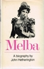 Nellie Melba - A Biography     (John Hetherington)