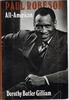 Paul Robeson     (DOROTHY   GILLIAM)    (0-915220-15-6)