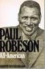 Paul Robeson     (DOROTHY   GILLIAM)    (0-915220-39-3)