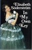 In My Own Key      (Elisabeth Soderstrom)       (0-241-10318-5)