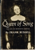 Queen of Song   -   Life of Henrietta Sontag     (RUSSELL)