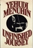 Unfinished Journey   (Yehudi Menuhin)    (0-394-41051-3 )