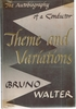 Theme and Variations      (Bruno Walter)