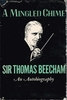 A Mingled Chime    (Sir Thomas Beecham)