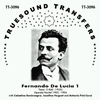 Fernando De Lucia, Vol. I          (Truesound Transfers 3096)