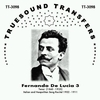 Fernando De Lucia, Vol. III         (Truesound Transfers 3098)