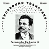 Fernando De Lucia, Vol. IV          (Truesound Transfers 3099)