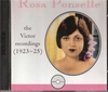 Rosa Ponselle   -  Victor, 1923-25        (2-Romophone 81006)