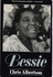 Bessie (Bessie Smith)   (Chris Albertson)    (0-8128-1700-1)