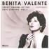 Benita Valente, Vol. I;   Harold Wright        (Bridge 9316)