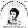 Lucette Korsoff, Vol. I                      (Truesound Transfers 3073)