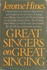 Great Singers     (Jerome Hines)       (0-385-14638-8)