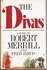 Divas  [A Novel]   (Robert Merrill)   (0-671-24239-3)