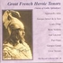 Great French Heroic Tenors  - The Record Collector  (TRC 19)