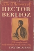 The Memoirs of Hector Berlioz    (Hector Berlioz)