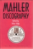 Mahler Discography     (Peter Fulop)     (0-525-94018-9)