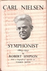 Carl Nielson, Symphonist, 1865-1931     (Robert Simpson)