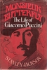 Monsieur Butterfly  -  Puccini     (Jackson)    (0-8128-1651-X)