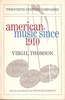 American Music   (Virgil Thomson)    (03-076465-3)