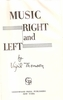 Music Right and Left     (Virgil Thomson)