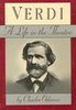 Verdi, A Life in the Theatre    (Osborne)    (0-88064-106-1)