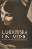 Landowska on Music      (Denise Restout)
