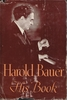 Harold Bauer  -  His Book    [Autobiography]
